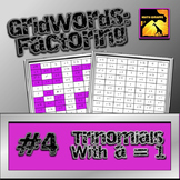 "Factoring Polynomials ""GridWords"" #4: Trinomials (with a = 1)"