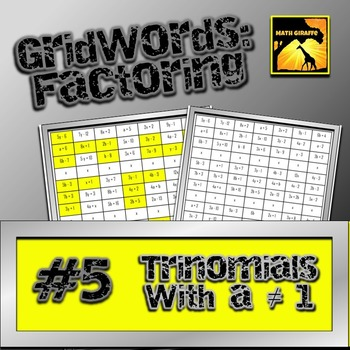 "Factoring Polynomials ""GridWords"" #5: Trinomials (with a > 1)"