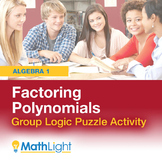 Factoring Polynomials Group Logic Puzzle Activity | Good f