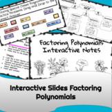 Factoring Polynomials Interactive Notes Algebra 2