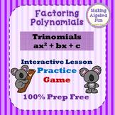 Factoring Polynomials Lesson 3 Trinomials ax2 + bx + c Practice & Game PREP FREE
