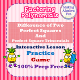 Factoring Polynomials Lesson 4 Difference of Squares Perfect Square Trinomials