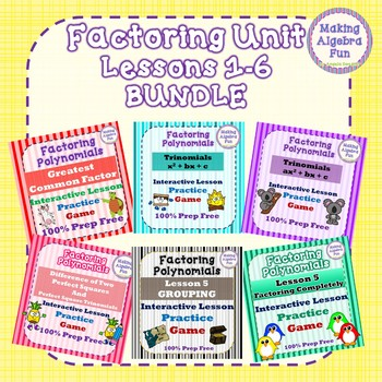 Factoring Polynomials Lessons 1-6 BUNDLE Practice Games 100% Prep Free
