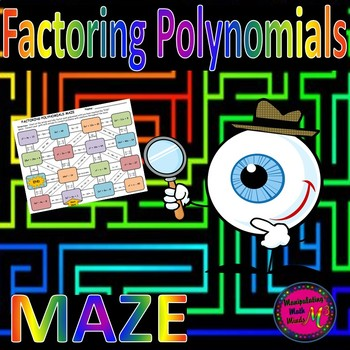 Factoring Polynomials Maze Activity