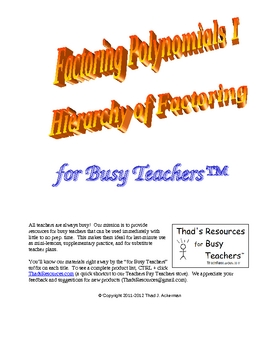 Factoring Polynomials Part I  Hierarchy of Factoring for Busy Teachers