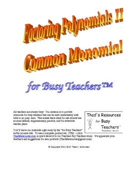 Factoring Polynomials Part II  Common Monomial for Busy Teachers