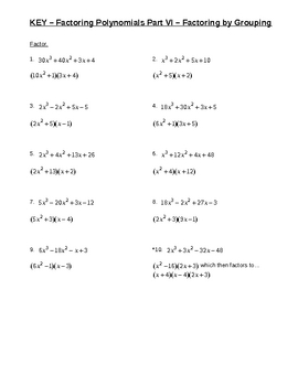 Factoring Polynomials Part VI Factoring by Grouping for Busy Teachers