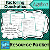 Factoring Quadratic Trinomials Resource Packet