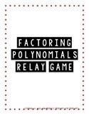 Factoring Polynomials Relay