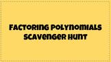 Factoring Polynomials Scavenger Hunt