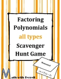 Factoring Polynomials All Types Scavenger Hunt Game