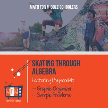Factoring Polynomials:  Skating Through Algebra