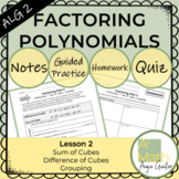 Factoring Polynomials - Sum & Difference of Cubes and Grouping Complete Lesson