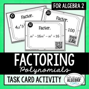 Factoring Polynomials Task Cards (Algebra 2)