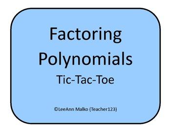 Factoring Polynomials Tic-Tac-Toe