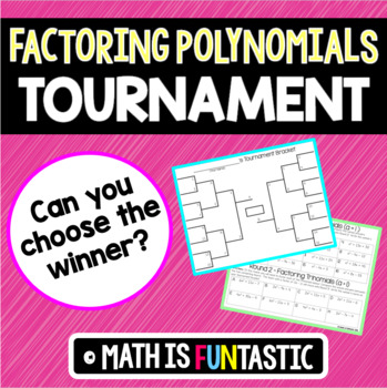 Factoring Polynomials Tournament Challenge
