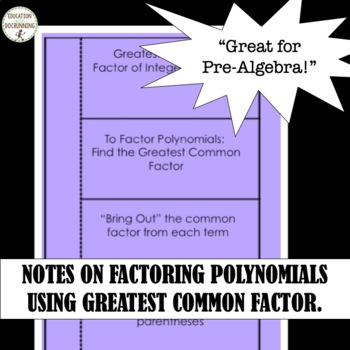 Factoring Polynomials using Greatest Common Factor Interactive Notebook Foldable