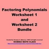 Factoring Polynomials Worksheet 1 and Worksheet 2 Bundle