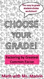Factoring Polynomials by GCF -- Student Choice Worksheet