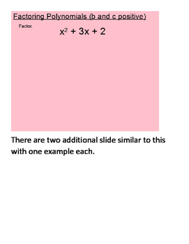 Factoring Polynomials in the form x2 + bx + c SmartBoard Lesson