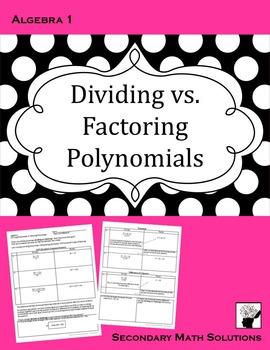 Factoring Polynomials vs. Dividing Polynomials