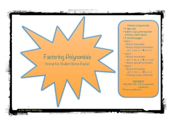 Factoring Polynomials/Quadratics - Student Interactive Notes Packet