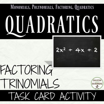 Factor Quadratic Expressions Task Card Activity