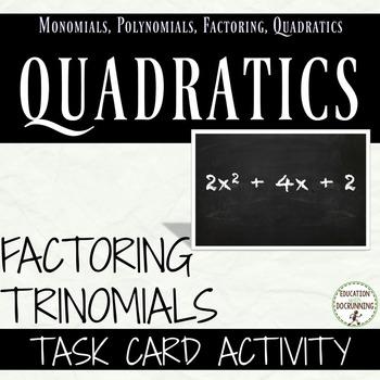 Factor Quadratic Expressions Task Card Activity