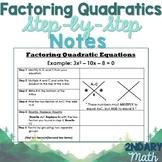 Factoring Quadratic Equations Notes