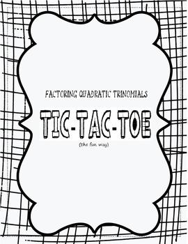 Factoring Quadratic Equations Tic-Tac-Toe
