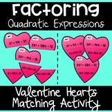 Factoring Quadratic Expressions - Valentine Matching Activity