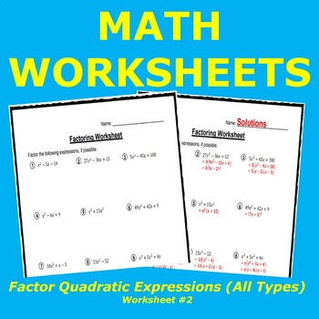 Factoring Quadratic Expressions Worksheet #2 (All Types)