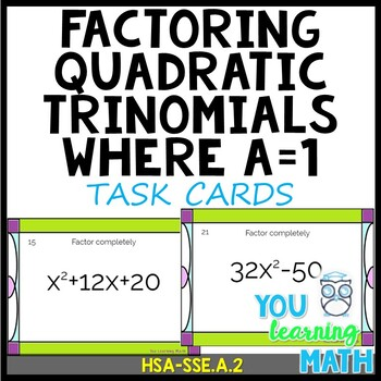Factoring Quadratic Trinomials where a=1 and the Diff. of Squares: Task Cards