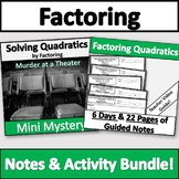 Factoring Quadratics Activity & Notes Bundle!