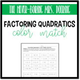 Factoring Quadratics Color Match Activity (Review, Test Prep)