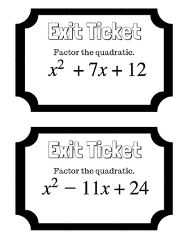 Factoring Quadratics Exit Ticket
