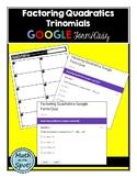 Factoring Quadratics - Trinomials Quiz for Google Form/Quiz