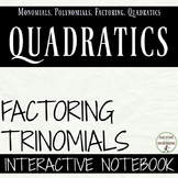 Factor Quadratics Interactive Notebook Foldable and Practi