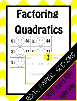 Factoring Quadratics: Rock, Paper Scissors