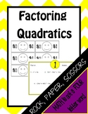 Factoring Quadratics: Rock, Paper Scissors