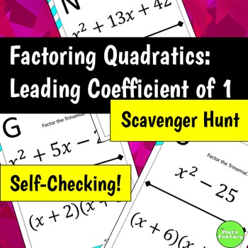 Factoring Quadratics With a Leading Coefficient of One Scavenger Hunt Activity