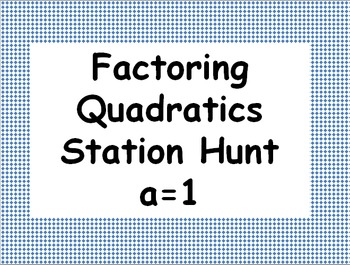 Factoring Quadratics Station Activity when a=1