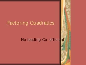 Factoring Quadratics with no leading Co-efficient