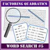 Factoring Quadratics Word Search #5