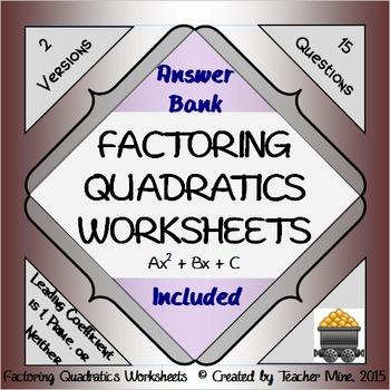 Factoring Quadratics Worksheets