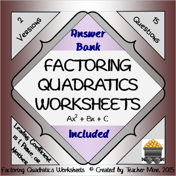 Factoring Quadratics Worksheets