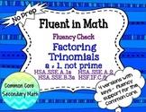 Factoring Quadratics, a is composite Fluency Check : No Prep Fluent in Math