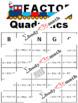 Factoring Quadratics when A=1 BINGO