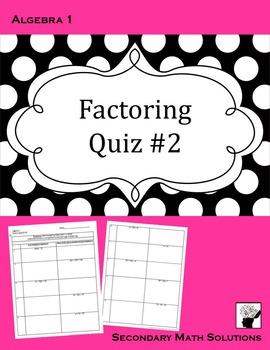 Factoring Quiz #2
