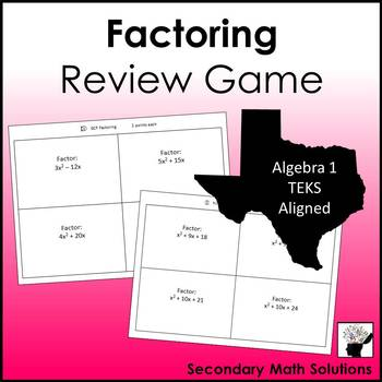 Factoring Review Game (A10D, A10E, A10F)